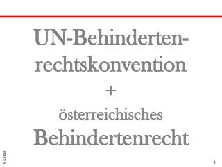 UN-Behinderten- rechtskonvention   sterreichisches Behindertenrecht