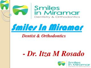 family dentist Miramar