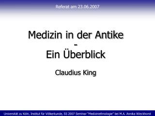 Universit t zu K ln, Institut f r V lkerkunde, SS 2007 Seminar  Medizinethnologie  bei M.A. Annika Wieckhorst