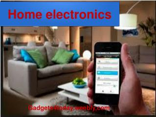 4 Home Electronic Gadgets