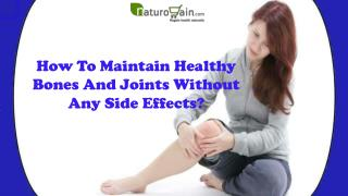 How To Maintain Healthy Bones And Joints Without Any Side Effects?