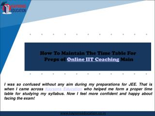 How to Maintain the Time Table for Preps of Online Iit Coaching Main