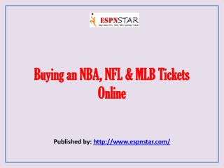 ESPN Star-Buying an NBA, NFL & MLB Tickets Online