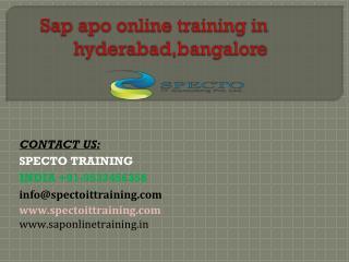 Sap apo online training in hyderabad,bangalore