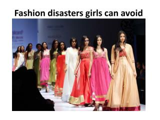 Fashion disasters girls can avoid