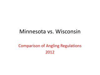 Minnesota vs. Wisconsin