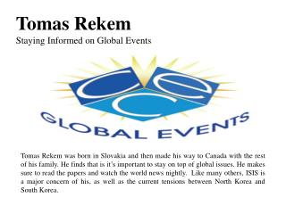 Tomas Rekem - Staying Informed on Global Events