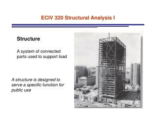 ECIV 320 Structural Analysis I