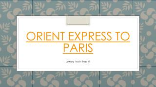 Orient Express to Venice