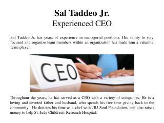 Sal Taddeo Jr - Experienced CEO