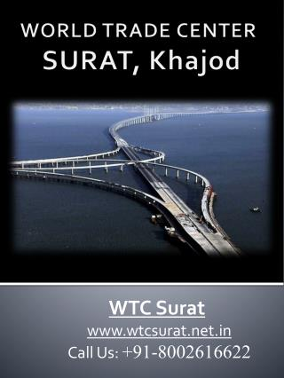 World Trade Center Surat | WTC Surat Khajod