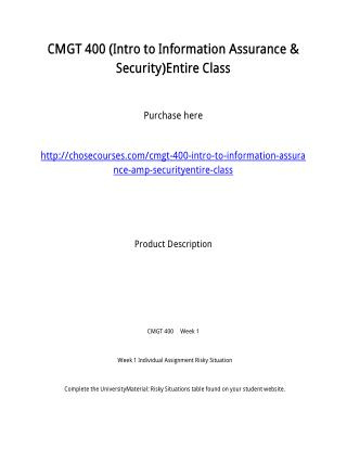 CMGT 400 (Intro to Information Assurance & Security)Entire Class