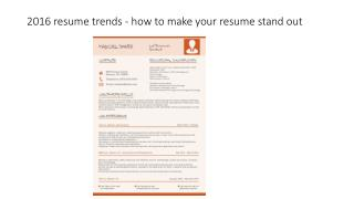 2016 resume trends - how to make your resume stand out