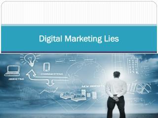 Digital Marketing Lies