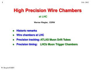 High Precision Wire Chambers