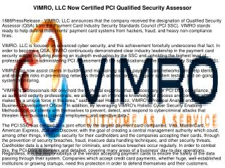 VIMRO, LLC Now Certified PCI Qualified Security Assessor