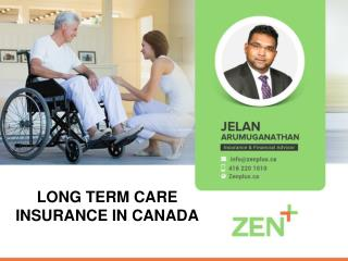 GET EXTRA CARE THROUGH LONG TERM INSURANCE AGENTS CANADA