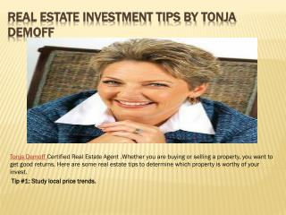 Real Estate Investment Tips by Tonja Demoff