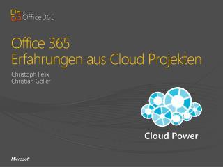Office 365 Erfahrungen aus Cloud Projekten