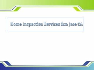 Home Inspection Services San Jose CA