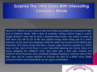 Surprise the Little Ones with Interesting Children's Blinds