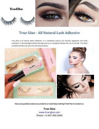 True glue all natural lash adhesive