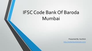 Bank Of Baroda IFSC Code Mumbai.