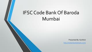 Bank Of Baroda IFSC Code Mumbai.