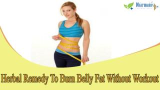 Herbal Remedy To Burn Belly Fat Without Workout
