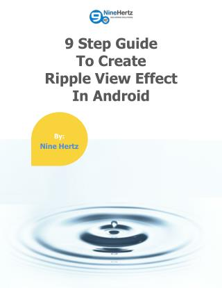 A Complete Guide to Create Ripple View Effect in Android App