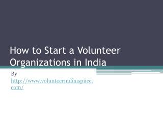 How to Start a Volunteer Organizations in India
