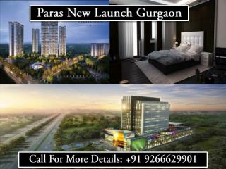 Paras New Launch Gurgaon@9266629901