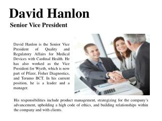 David Hanlon-Senior Vice President