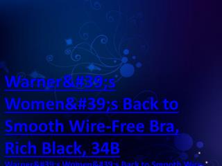 Warner's Women's Back to Smooth Wire-Free Bra, Rich Black, 34B