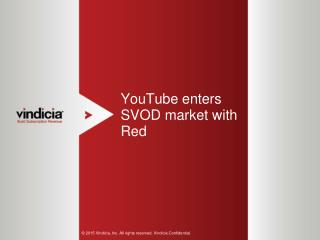YouTube enters SVOD market with Red - Vindicia