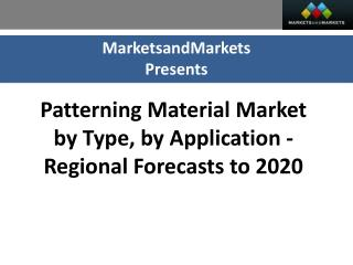 Patterning Material Market worth 3.86 Billion USD by 2020