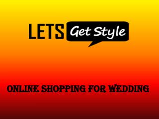 Online shopping women wear collection||- letsgetstyle.com