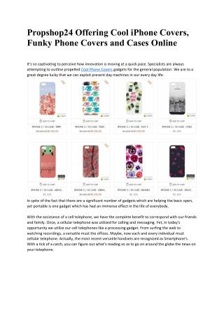 Propshop24 Offering Cool iPhone Covers, Funky Phone Covers and Cases Online
