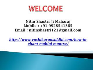 How To Chant Mohini Mantra