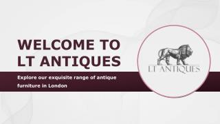 Antique Furniture in London and Kent