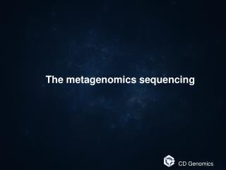 Metagenomics sequencing