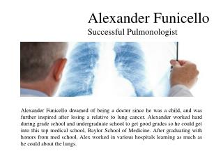 Alexander Funicello-Successful Pulmonologist