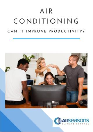 Air Conditioning - Can it improve productivity?