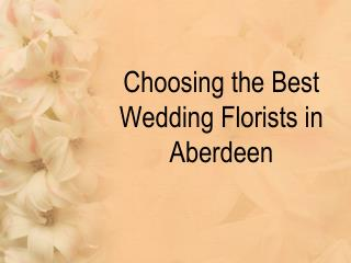 Best Wedding Florists in Aberdeen