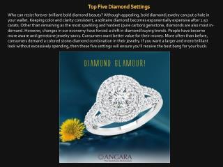 Top Five Diamond Settings