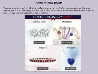 Cyber Monday Jewelry Cyber Monday Excitement