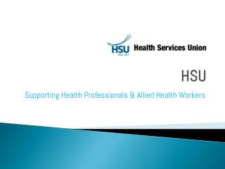 Supporting Health Professionals & Allied Health Workers