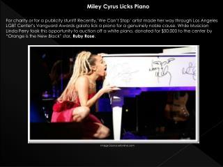Miley Cyrus Licks Piano