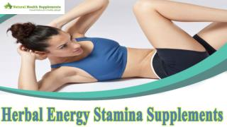 Herbal Energy Stamina Supplements To Bridge The Nutrition Gap