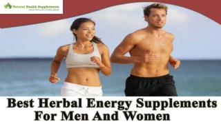 Best Herbal Energy Supplements For Men And Women, Regain Optimum Health